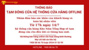 THÔNG BÁO ĐÓNG CỬA TẠM THỜI HỆ THỐNG CỬA HÀNG OFFLINE TB 1 1